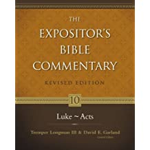 Luke-Acts: 10 (Expositor's Bible Commentary)