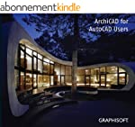 ArchiCAD for AutoCAD Users v15-Intern...
