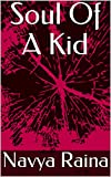 Soul Of A Kid