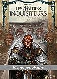 Les Maîtres inquisiteurs T01 (48h BD 2019)