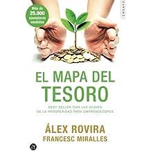 El mapa del tesoro: Best Seller Con Las Claves De La Prosperidad Para Emprendedores (Spanish Edition) by ??lex Rovira (2016-05-12)