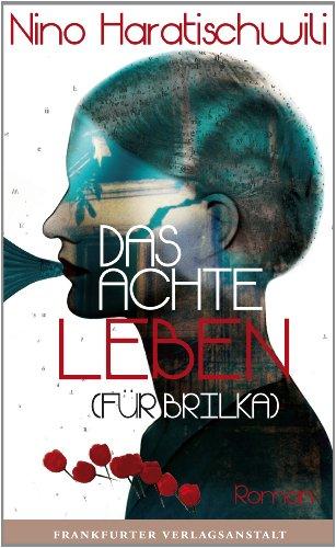 Buchseite und Rezensionen zu 'Das achte Leben (Für Brilka)' von Nino Haratischwili