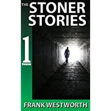 The Stoner Stories: The Stoner Stories 1-5 plus a gripping new quick thriller (JJ Stoner quick thrillers Book 1)