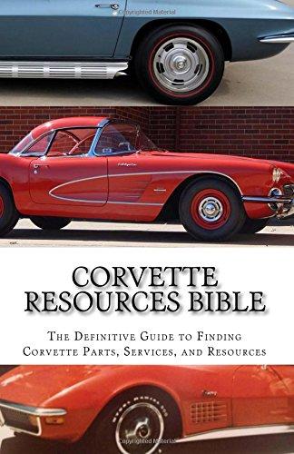 corvette-resources-bible-the-definitive-chevrolet-corvette-parts-and-services-companies-reference