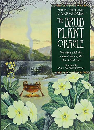 The Druid Plant Oracle: Working With the Magical Flora of the Druid Tradition par Philip Carr-Gomm