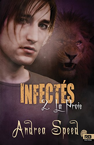 La Proie: Infectés, T2