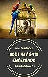 Aquí hay gato encerrado: (Inspector Salazar 03)