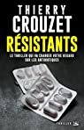 Résistants par Crouzet