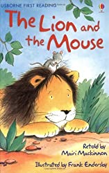 The Lion and the Mouse (Usborne First Reading: Level 1) by Mairi Mackinnon (2008-09-26)