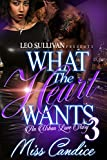 What the Heart Wants 3: An Urban Love Story