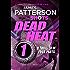 Dead Heat - Part 1: BookShots