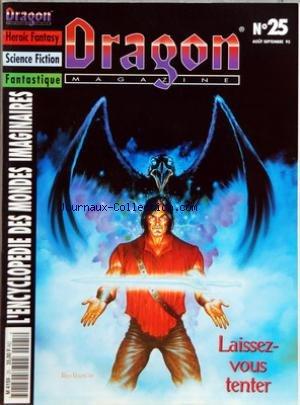DRAGON MAGAZINE [No 25] du 01/08/1995 - HEROIC FANTASY - SCIENCE FICTION - FANTASTIQUE - ENCYCLOPEDIE DES MONDES IMAGINAIRES PETIT PEUPLE - TRESORS - SHADOWRUN par Collectif