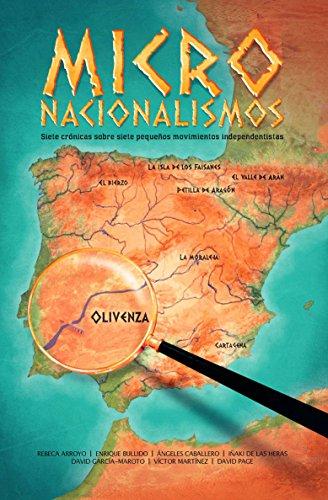 MICRONACIONALISMOS: Siete crónicas sobre siete pequeños movimientos independentistas (NUEVOS TEXTOS nº 2)