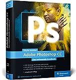 Produkt-Bild: Adobe Photoshop CC: Das umfassende Handbuch