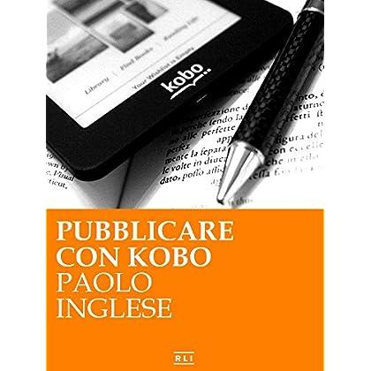 Pubblicare Con Kobo (Rli Classici)