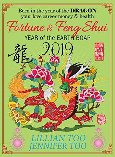 Fortune & Feng Shui 2019 DRAGON (English Edition)