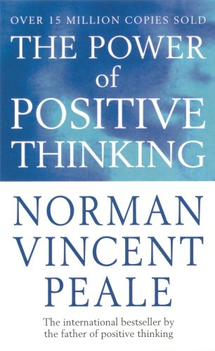 The Power Of Positive Thinking por Norman Vincent Peale