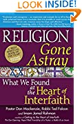 #9: Religion Gone Astray: What We Found at the Heart of Interfaith