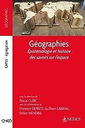 Géographies - Épistémologie et histoire des savoirs sur l'espace