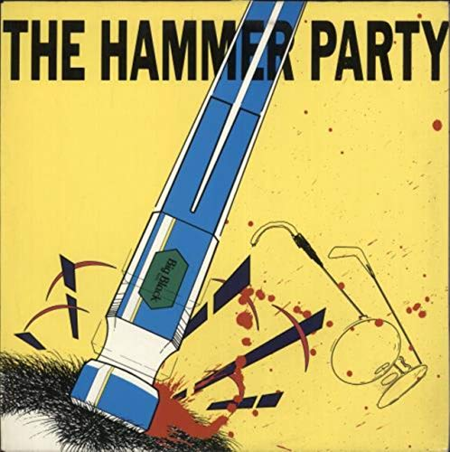 The Hammer Party - EX