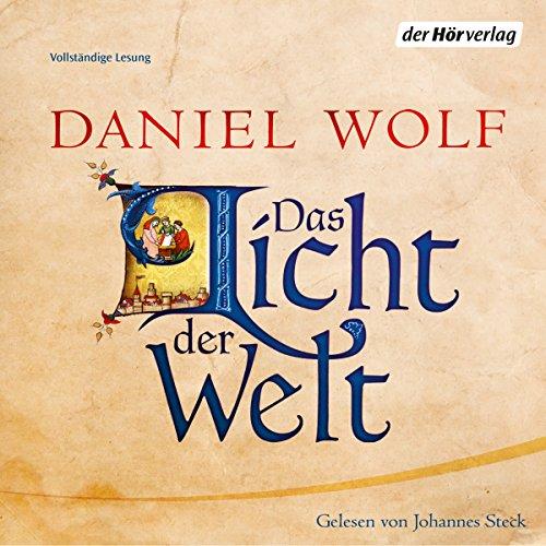Buchseite und Rezensionen zu 'Das Licht der Welt' von Daniel Wolf