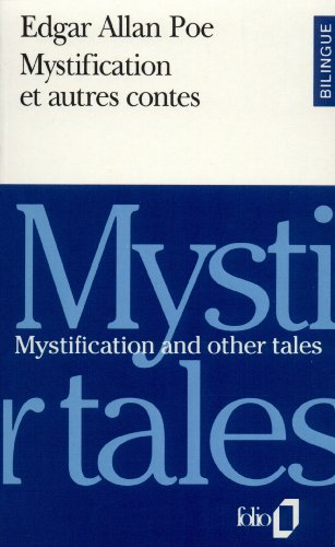Mystification Et Autres Contes/Mystification and Other Tales (Folio Bilingue)