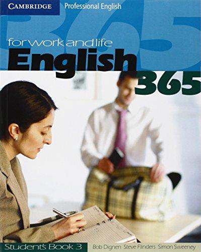 English 365. Student's book. Per le Scuole superiori: English365 3 Student's Book (Cambridge Professional English)