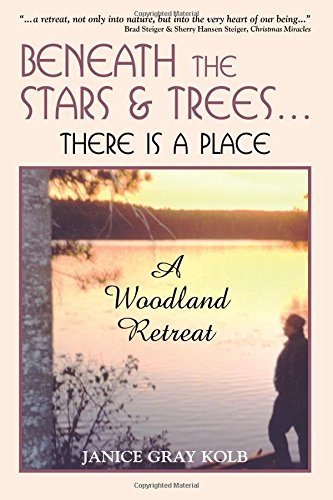 Beneath the Stars and Trees…there is a place: A Woodland Retreat (Tree Inc Publishing, Blue)