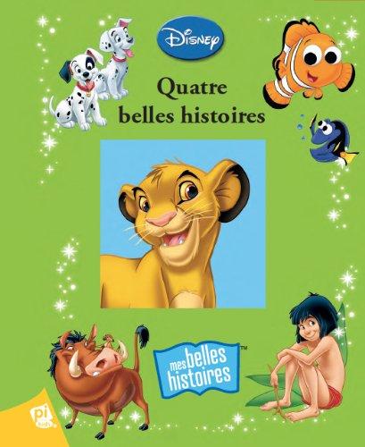 Disney - Quatre belles histoires