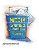 Media Writing Handbook: Guidelines for Radio Television & Film Scripts and Academic Papers