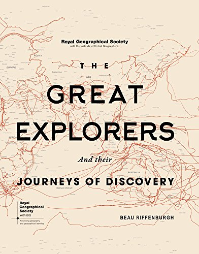 RGS The Great Explorers (Royal Geographical Society) por Beau Riffenburgh