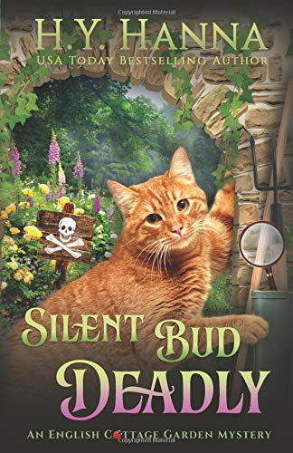 Silent Bud Deadly (The English Cottage Garden Mysteries, Band 2) (English Cottages)