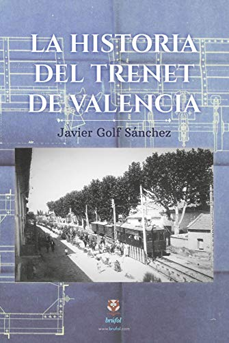 Historia del Trenet de Valencia