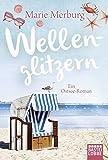 Wellenglitzern: Ein Ostsee-Roman (Rügen-Reihe, Band 1) - Marie Merburg