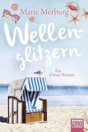 Wellenglitzern: Ein Ostsee-Roman (Rügen-Reihe, Band 1)