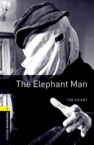 Oxford Bookworms Library: Level 1:: The Elephant Man: 400 Headwords (Oxford Bookworms ELT) por Tim Vicary