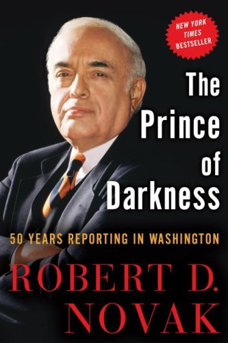 The Prince of Darkness: 50 Years Reporting in Washington (English Edition)