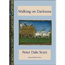 Walking on Darkness