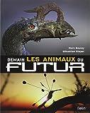 Demain, les Animaux du Futur