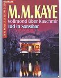 Vollmond über Kaschmir - Mary M. Kaye