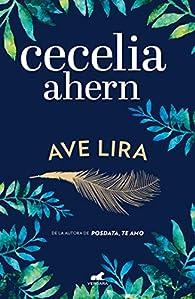 Ave Lira / Lyrebird par Cecelia Ahern