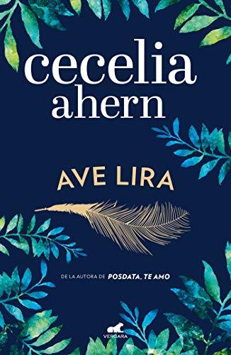 Ave Lira / Lyrebird: The Uplifting, Emotional Summer Bestseller