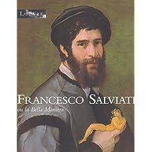 Francesco Salviati ou la Bella Maniera