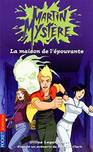 Martin Mystère - La maison de l'épouvante