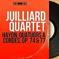 Haydn: Quatuors à cordes, Op. 74 & 77 (Mono Version)