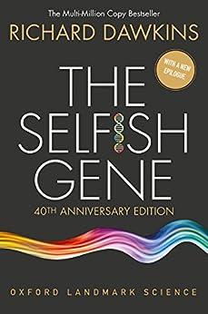 The Selfish Gene: 40th Anniversary edition (Oxford Landmark Science) by [Dawkins, Richard]