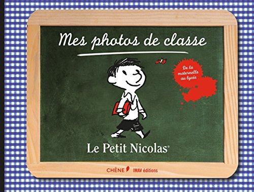 Mes photos de classe, Le Petit Nicolas par Dominique Foufelle