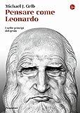 Pensare come Leonardo. I sette princìpi del genio