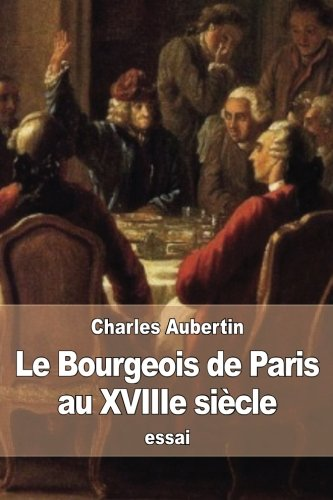 Le Bourgeois De Paris [Pdf/ePub] eBook