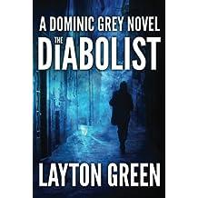 The Diabolist (The Dominic Grey Series)